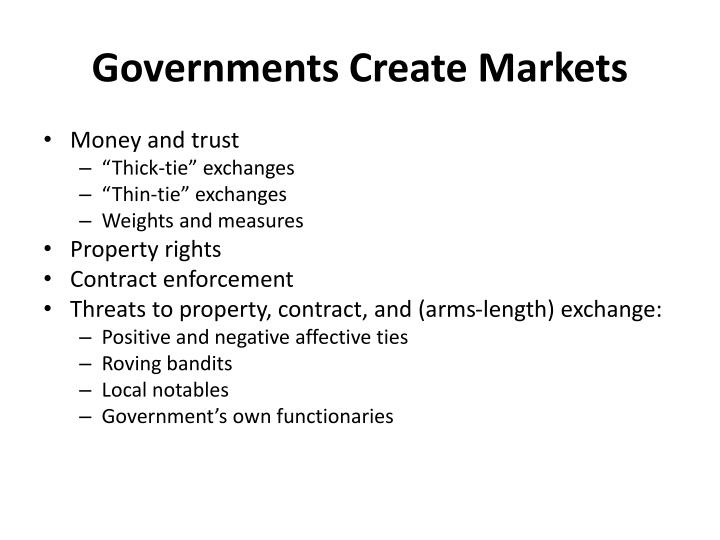 Governments Create Markets