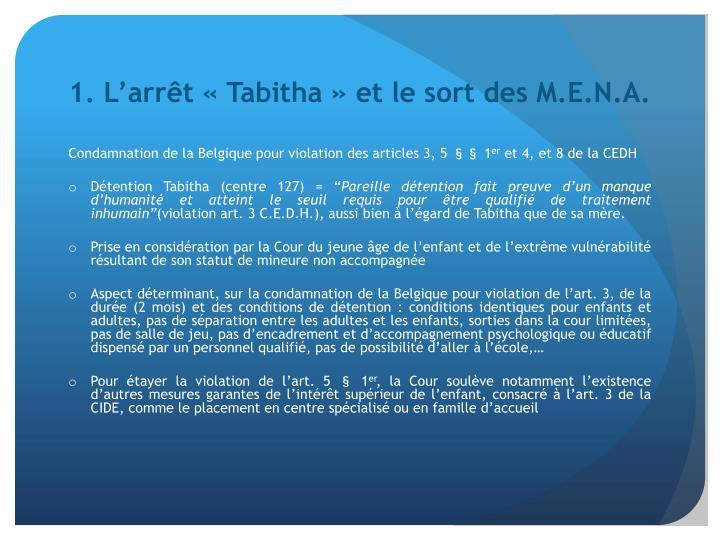 1. L'arrêt «Tabitha» et le sort des M.E.N.A.