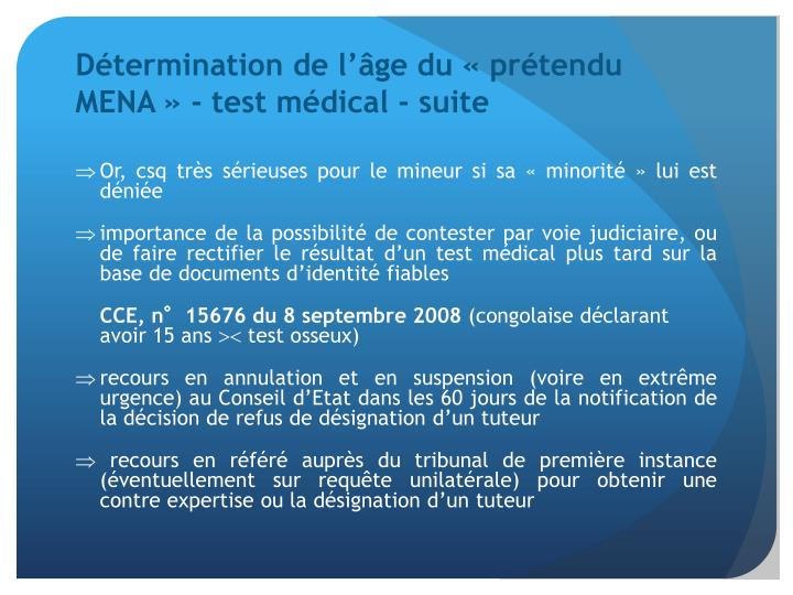 Détermination de l'âge du «prétendu MENA» - test médical - suite