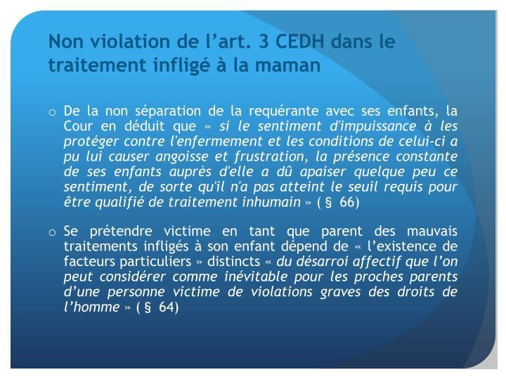 Non violation de l'art. 3 CEDH dans le traitement infligé à la maman