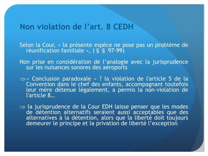 Non violation de l'art. 8 CEDH