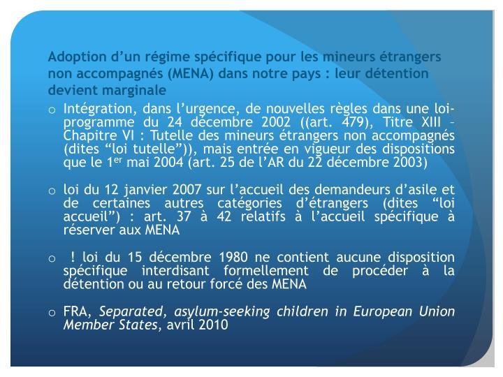 Adoption d'un régime spécifique pour les mineurs étrangers non accompagnés (MENA) dans notre pays: leur détention devient marginale