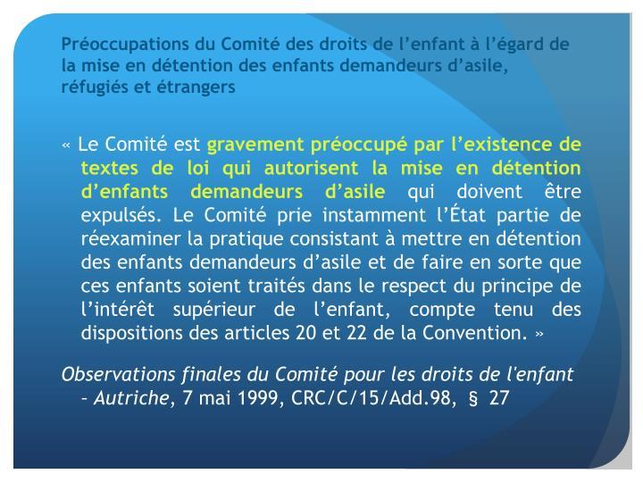 Préoccupations du Comité des droits de l'enfant à l'égard de la mise en détention des enfants demandeurs d'asile, réfugiés et étrangers
