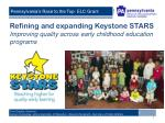 refining and expanding keystone stars improving quality across early childhood education programs