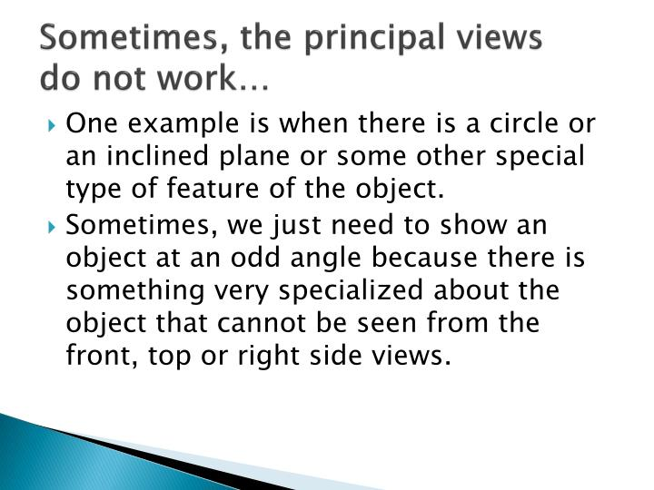 Sometimes, the principal views
