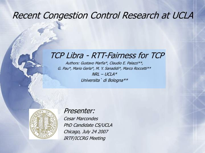 Recent congestion control research at ucla1