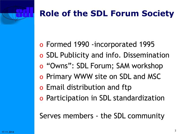 Role of the sdl forum society