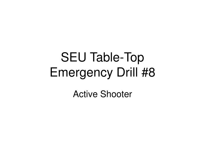 Seu table top emergency drill 8