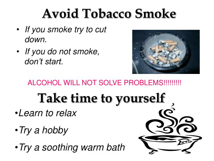 Avoid Tobacco Smoke
