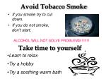 avoid tobacco smoke