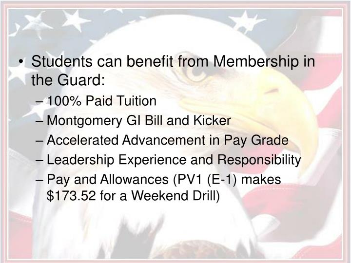 Students can benefit from Membership in the Guard: