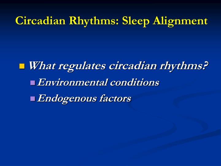 Circadian Rhythms: Sleep Alignment