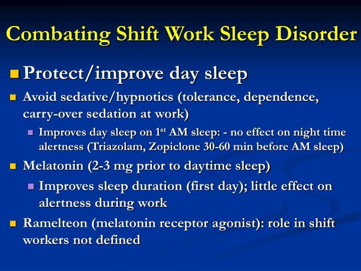 Combating Shift Work Sleep Disorder
