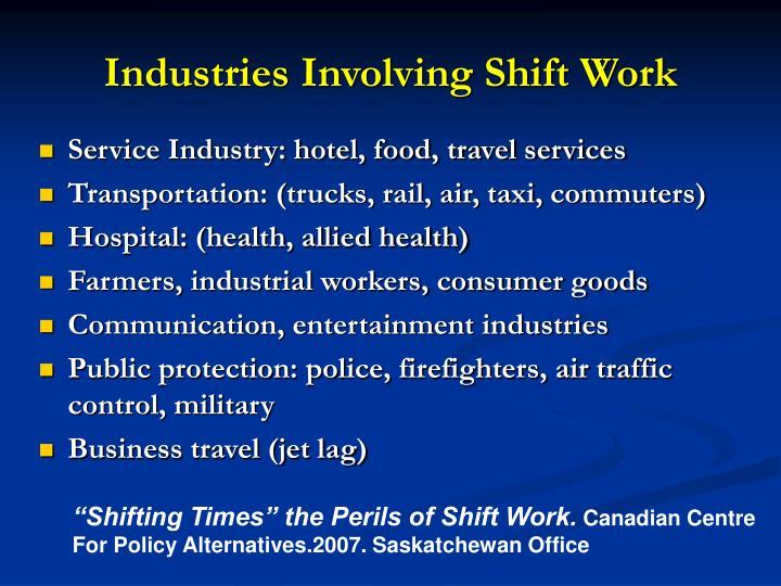 Industries Involving Shift Work
