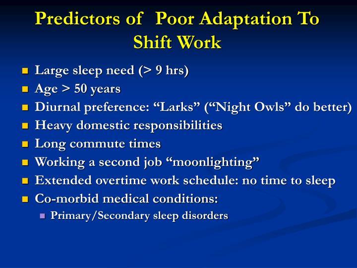 Predictors of  Poor Adaptation To Shift Work