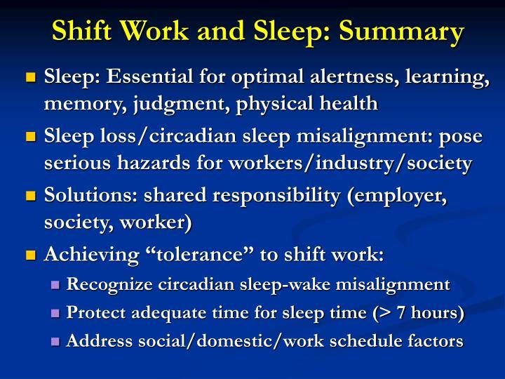 Shift Work and Sleep: Summary