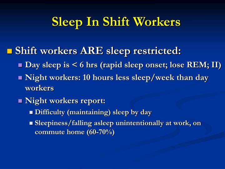 Sleep In Shift Workers