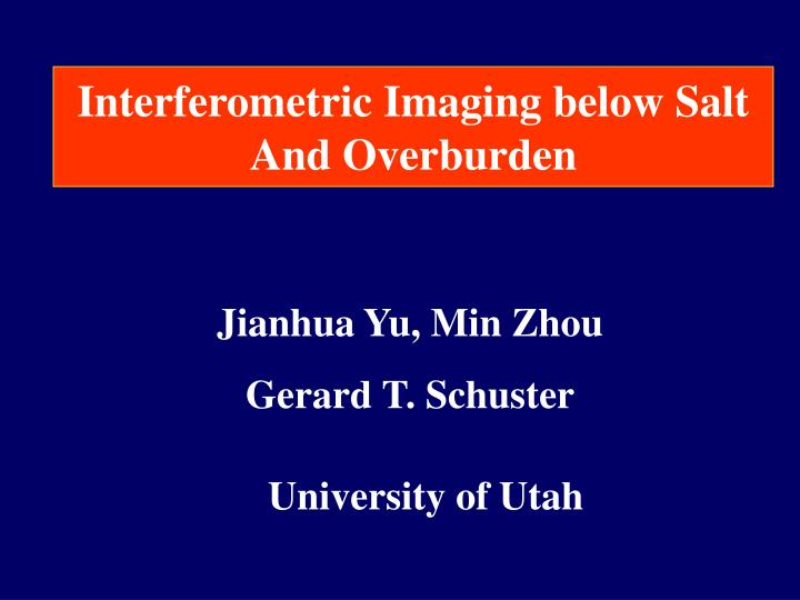 Interferometric Imaging below Salt