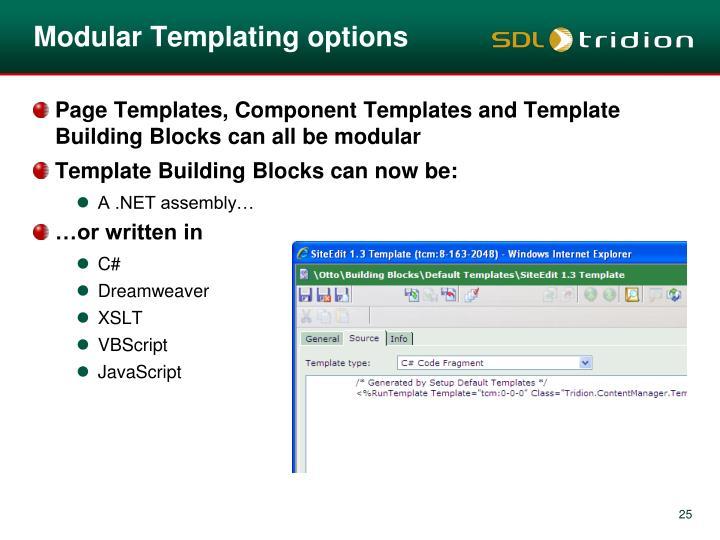 Modular Templating options