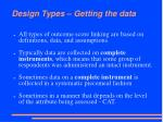 design types getting the data