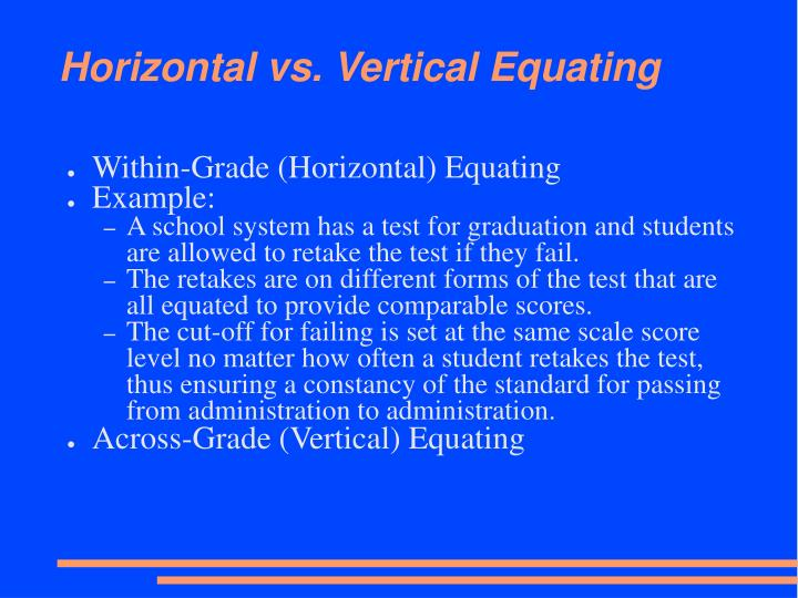Horizontal vs. Vertical Equating