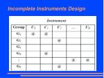 incomplete instruments design1