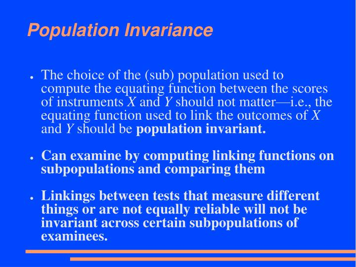 Population Invariance