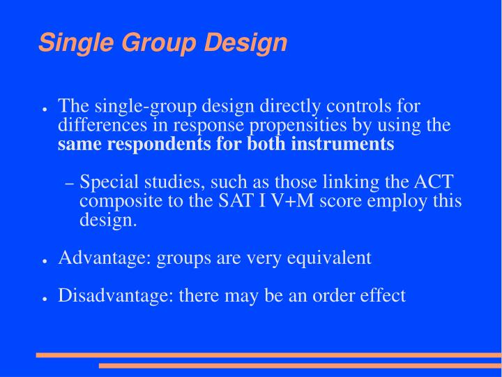 Single Group Design