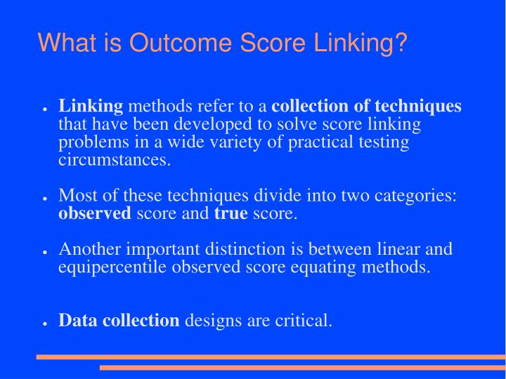 What is Outcome Score Linking?