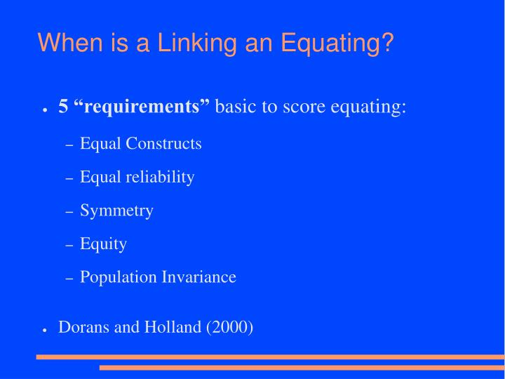 When is a Linking an Equating?