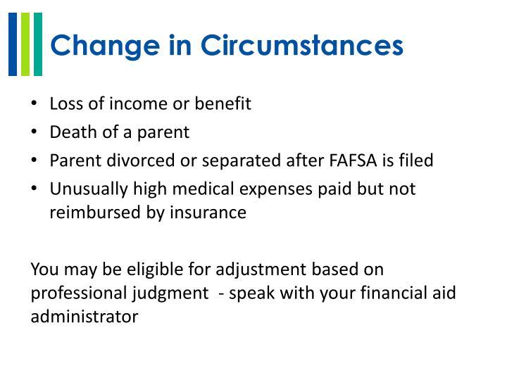 Change in Circumstances