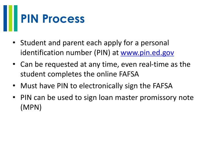 PIN Process