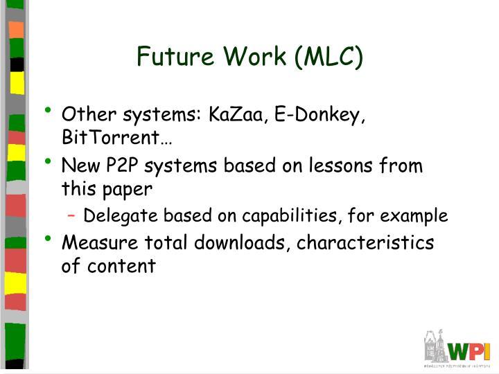 Future Work (MLC)