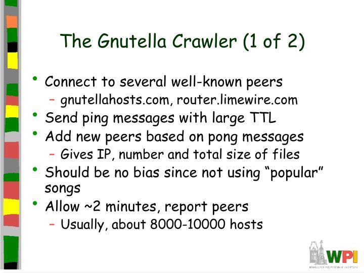 The Gnutella Crawler (1 of 2)