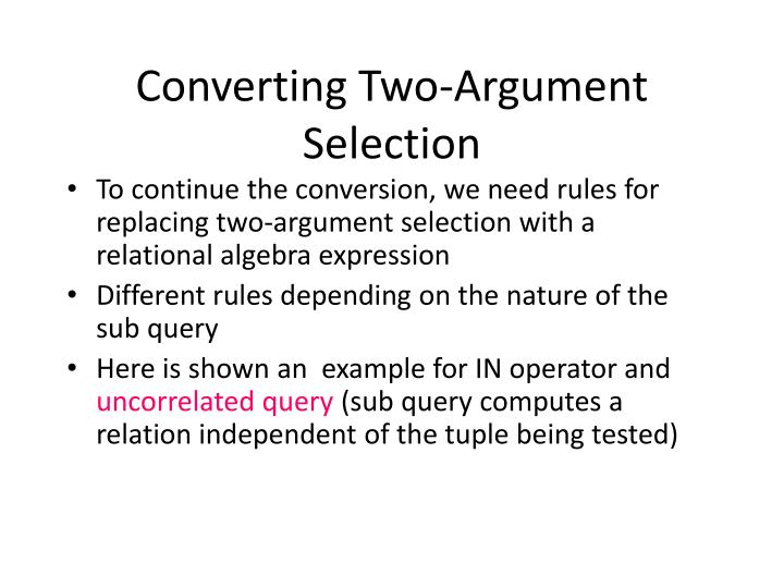 Converting Two-Argument Selection