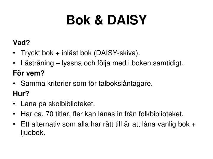 Bok & DAISY