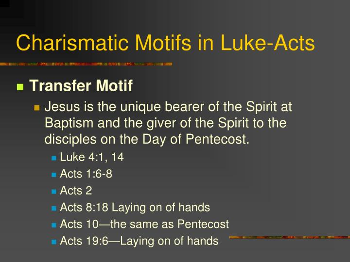 Charismatic Motifs in Luke-Acts