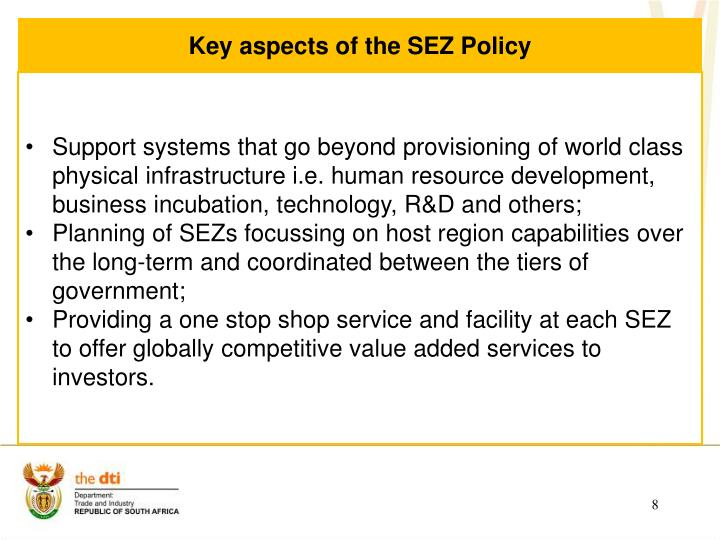 Key aspects of the SEZ Policy