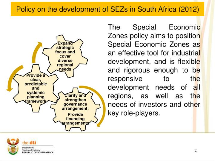 Policy on the development of sezs in south africa 2012