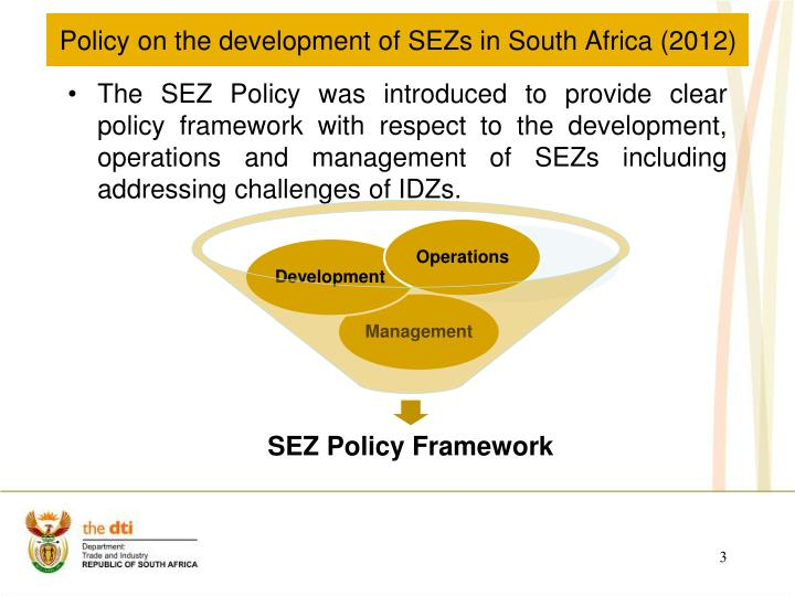 Policy on the development of sezs in south africa 20121