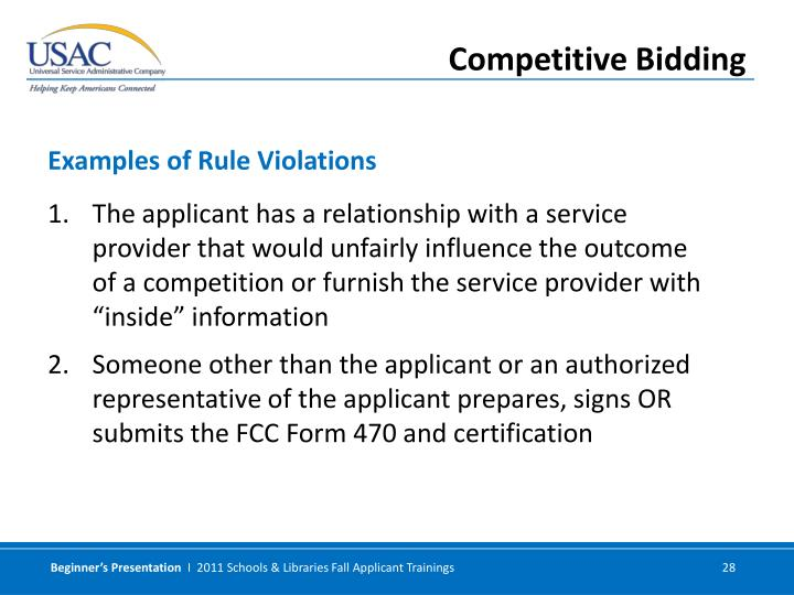 """The applicant has a relationship with a service provider that would unfairly influence the outcome of a competition or furnish the service provider with """"inside"""" information"""