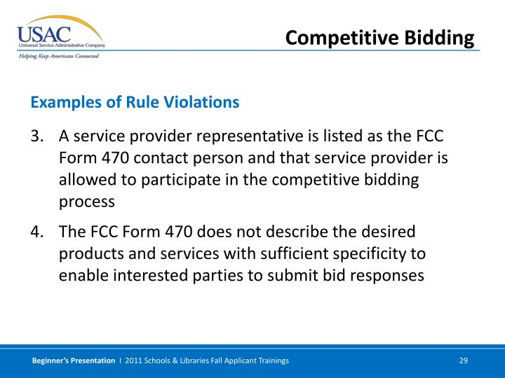 A service provider representative is listed as the FCC Form 470 contact person and that service provider is allowed to participate in the competitive bidding process