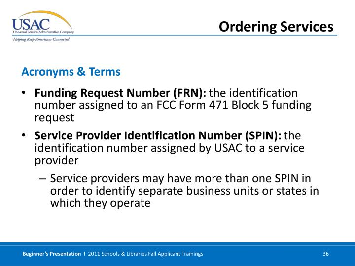 Funding Request Number (FRN):