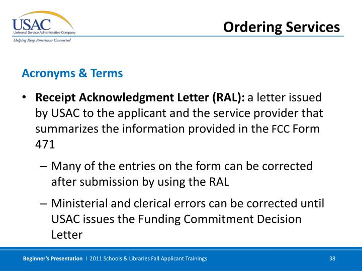 Receipt Acknowledgment Letter (RAL):