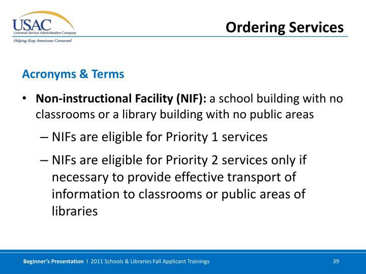 Non-instructional Facility (NIF):
