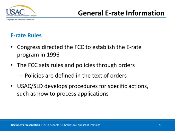 Congress directed the FCC to establish the E-rate program in 1996