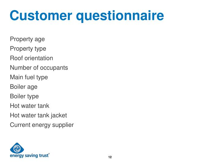 Customer questionnaire