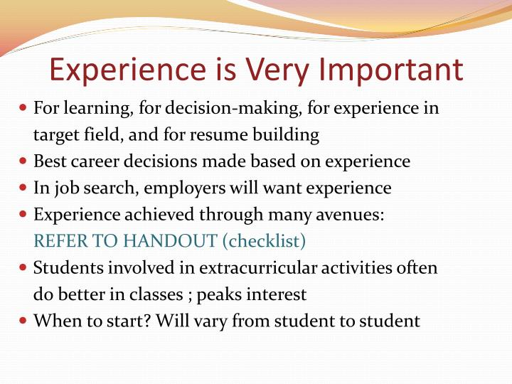 Experience is Very Important