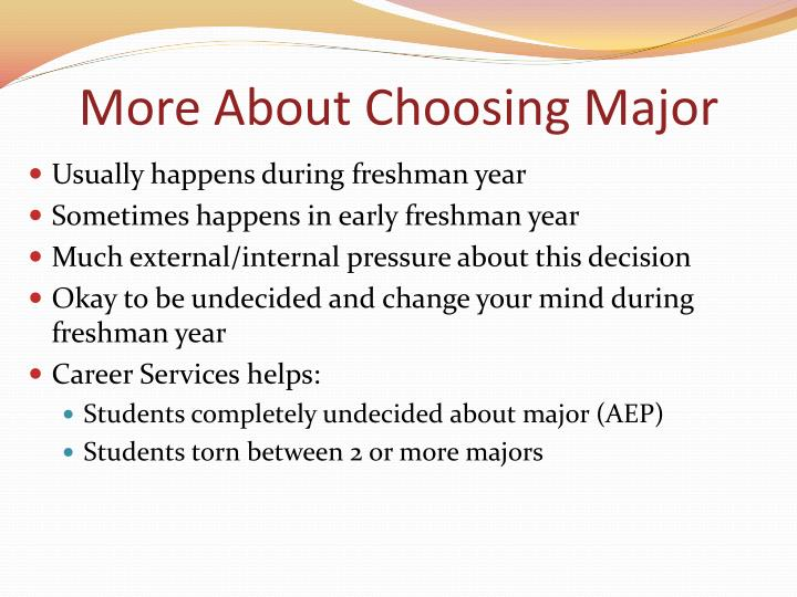 More About Choosing Major