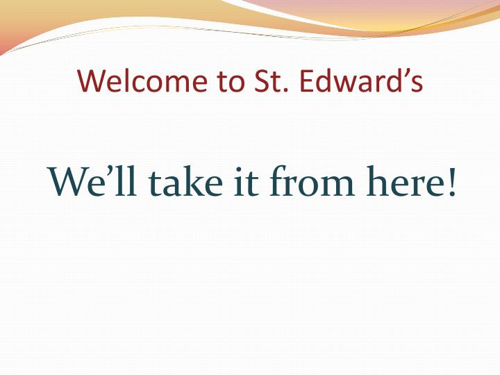 Welcome to St. Edward's